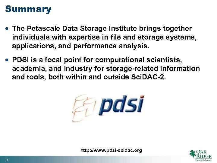 Summary · The Petascale Data Storage Institute brings together individuals with expertise in file