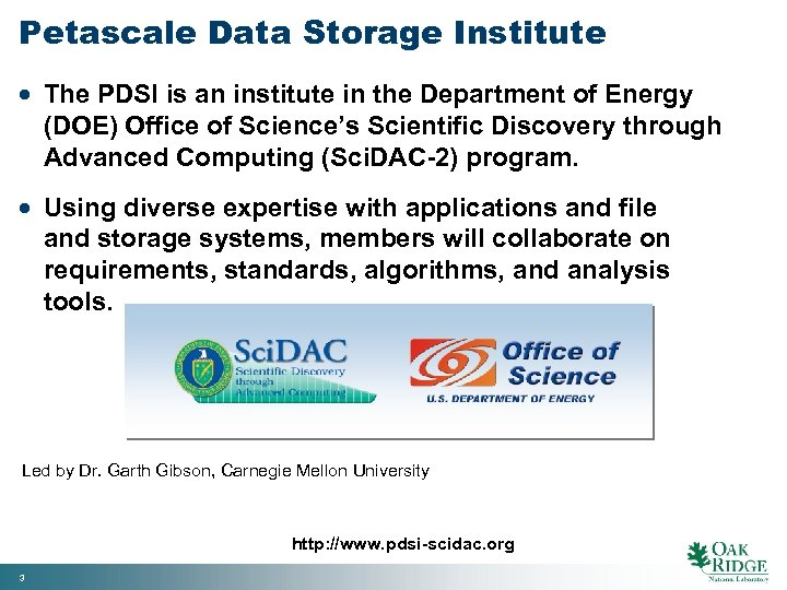 Petascale Data Storage Institute · The PDSI is an institute in the Department of