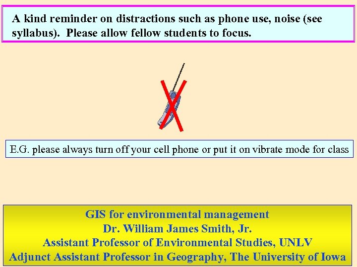 A kind reminder on distractions such as phone use, noise (see syllabus). Please allow