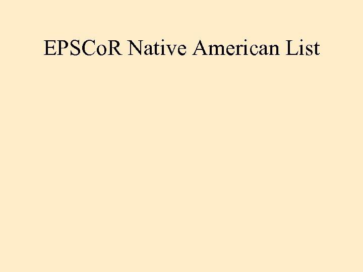 EPSCo. R Native American List