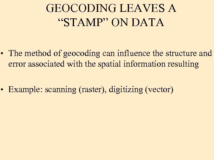 """GEOCODING LEAVES A """"STAMP"""" ON DATA • The method of geocoding can influence the"""