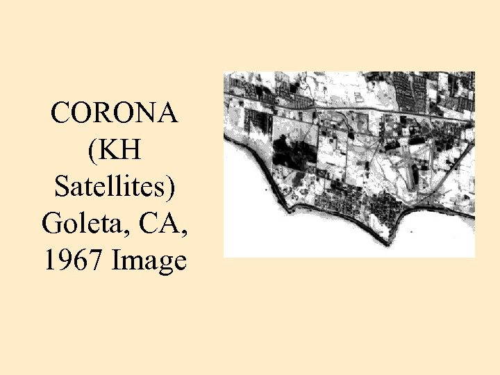 CORONA (KH Satellites) Goleta, CA, 1967 Image