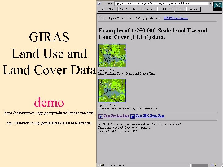 GIRAS Land Use and Land Cover Data demo http: //edcwww. cr. usgs. gov/products/landcover. html