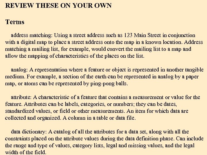 REVIEW THESE ON YOUR OWN Terms address matching: Using a street address such as