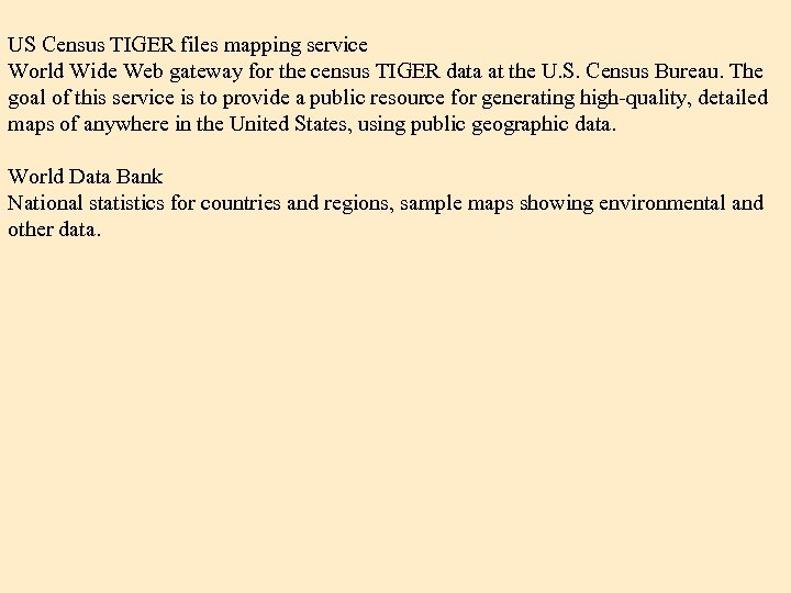 US Census TIGER files mapping service World Wide Web gateway for the census TIGER