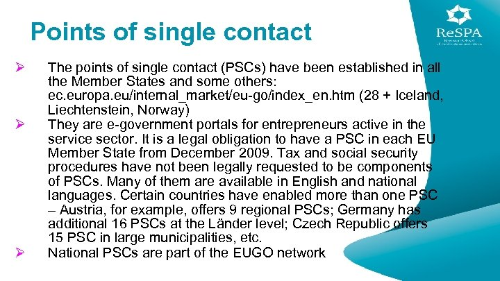 Points of single contact Ø Ø Ø The points of single contact (PSCs) have
