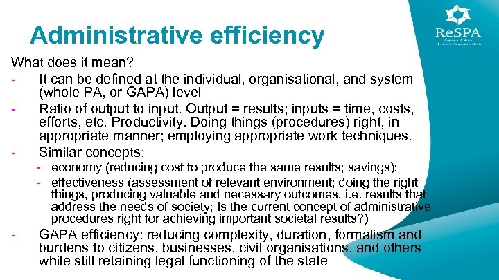 Administrative efficiency What does it mean? It can be defined at the individual, organisational,
