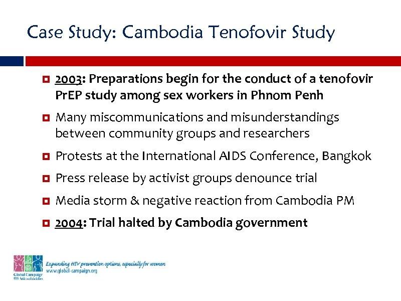 Case Study: Cambodia Tenofovir Study 2003: Preparations begin for the conduct of a tenofovir