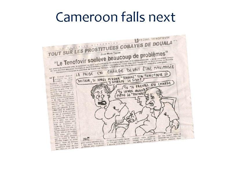 Cameroon falls next