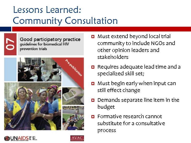 Lessons Learned: Community Consultation Must extend beyond local trial community to include NGOs and