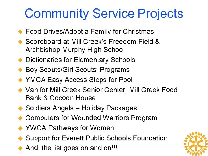 Community Service Projects u u u Food Drives/Adopt a Family for Christmas Scoreboard at