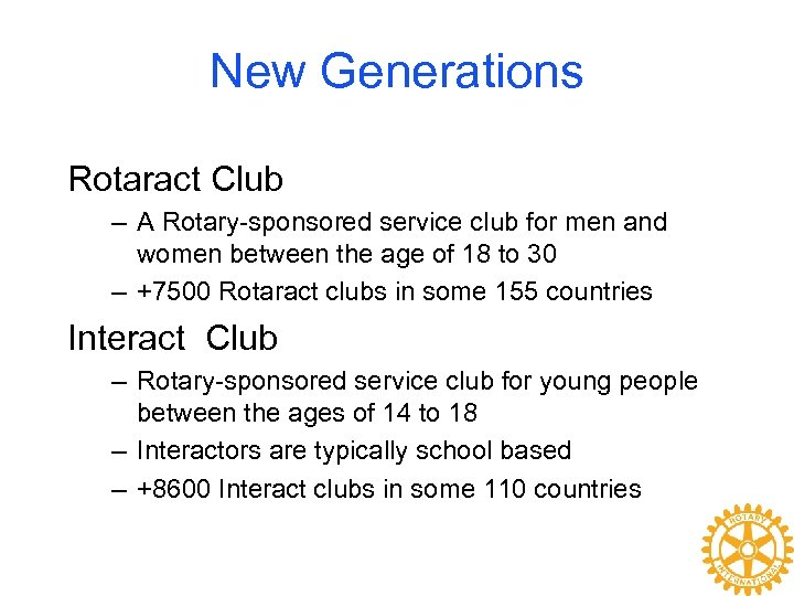 New Generations Rotaract Club – A Rotary-sponsored service club for men and women between