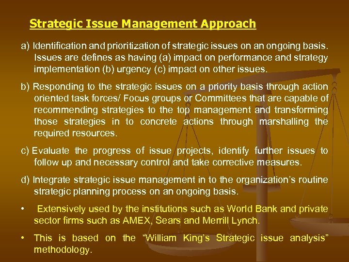 Strategic Issue Management Approach a) Identification and prioritization of strategic issues on an ongoing