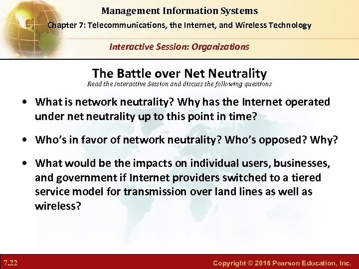 Management Information Systems Chapter 7: Telecommunications, the Internet, and Wireless Technology Interactive Session: Organizations