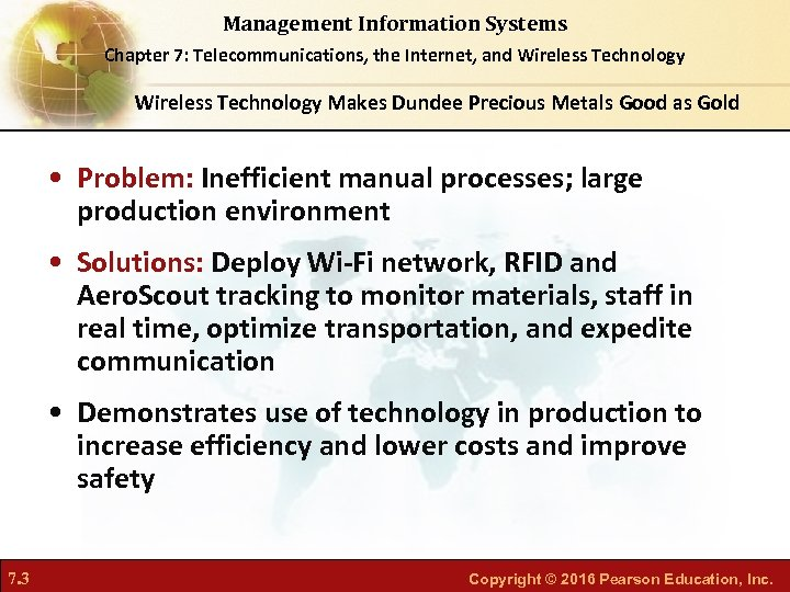 Management Information Systems Chapter 7: Telecommunications, the Internet, and Wireless Technology Makes Dundee Precious