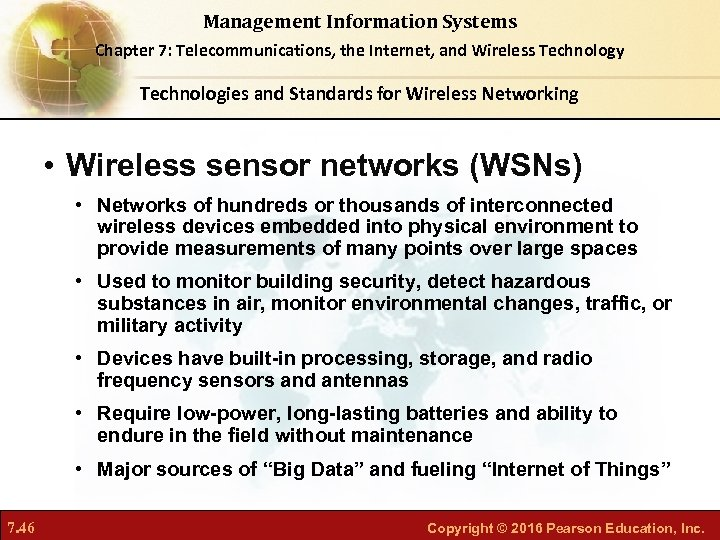 Management Information Systems Chapter 7: Telecommunications, the Internet, and Wireless Technology Technologies and Standards