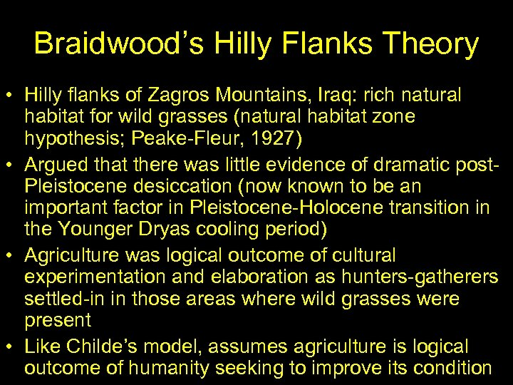 Braidwood's Hilly Flanks Theory • Hilly flanks of Zagros Mountains, Iraq: rich natural habitat