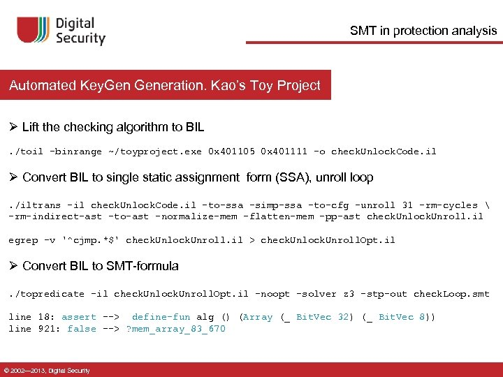 SMT in protection analysis Automated Key. Generation. Kao's Toy Project Ø Lift the checking