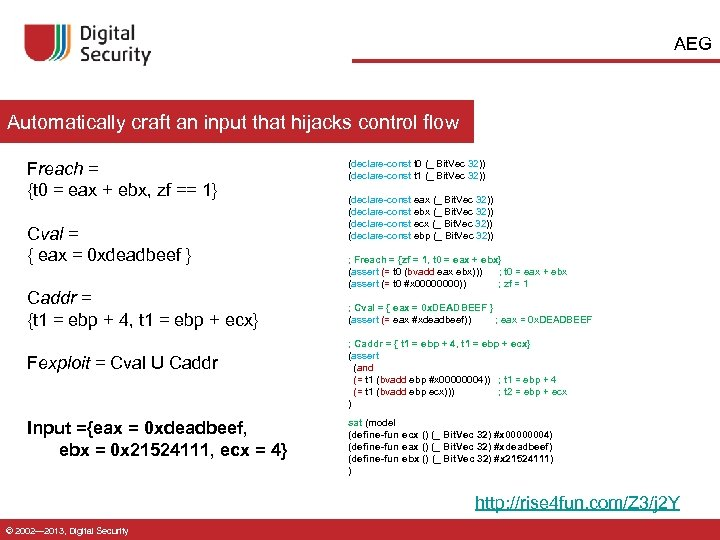 AEG Automatically craft an input that hijacks control flow Freach = {t 0 =