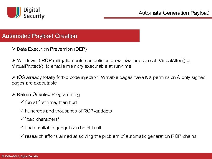 Automate Generation Payload Automated Payload Creation Ø Data Execution Prevention (DEP) Ø Windows 8