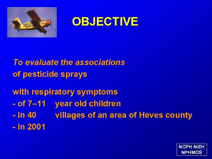 OBJECTIVE To evaluate the associations of pesticide sprays with respiratory symptoms - of 7–