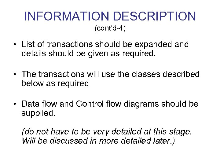 INFORMATION DESCRIPTION (cont'd-4) • List of transactions should be expanded and details should be