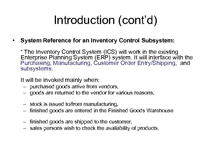 "Introduction (cont'd) • System Reference for an Inventory Control Subsystem: "" The Inventory Control"