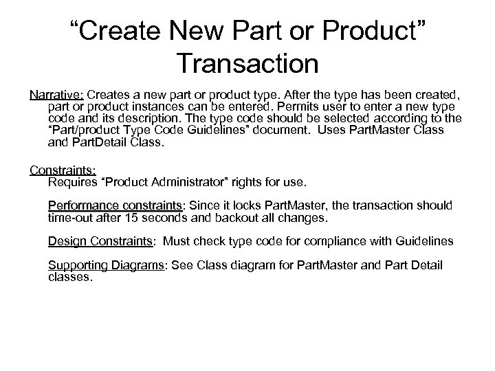 """Create New Part or Product"" Transaction Narrative: Creates a new part or product type."