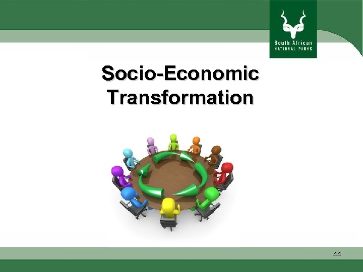 Socio-Economic Transformation 44