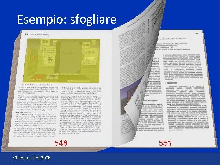 Esempio: sfogliare Chi et al. , CHI 2005