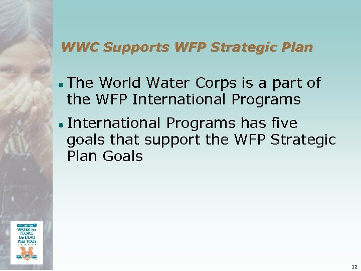 WWC Supports WFP Strategic Plan ● The World Water Corps is a part of