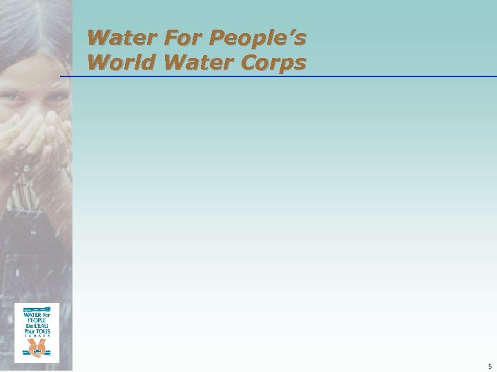 Water For People's World Water Corps 5