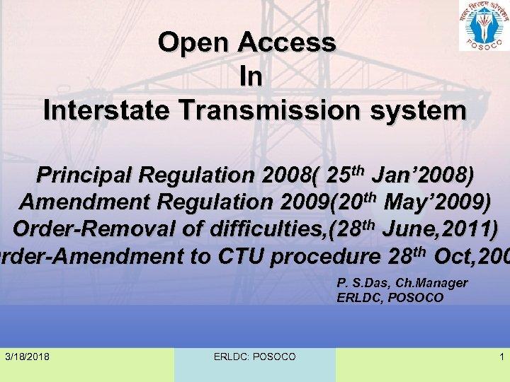 Open Access In Interstate Transmission system Principal Regulation 2008( 25 th Jan' 2008) Amendment