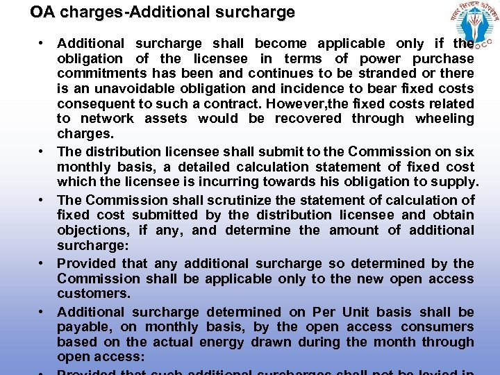 OA charges-Additional surcharge • Additional surcharge shall become applicable only if the obligation of