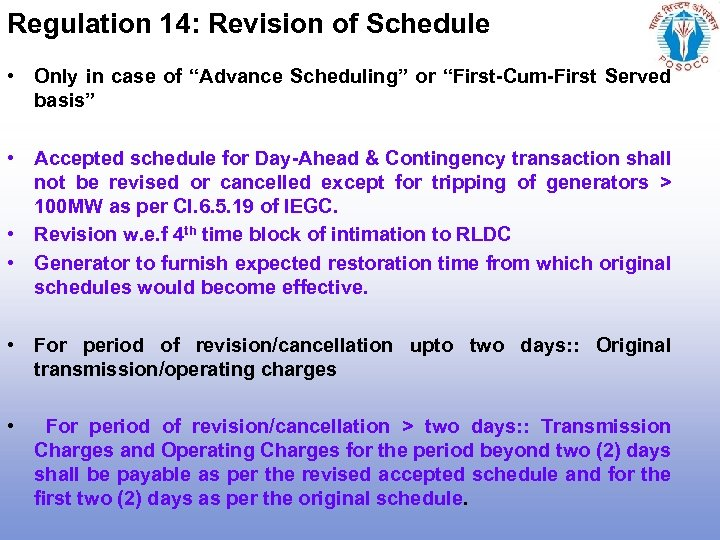 """Regulation 14: Revision of Schedule • Only in case of """"Advance Scheduling"""" or """"First-Cum-First"""