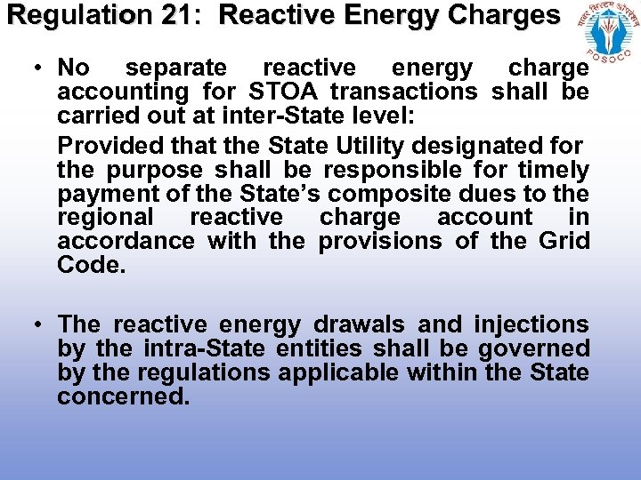 Regulation 21: Reactive Energy Charges • No separate reactive energy charge accounting for STOA