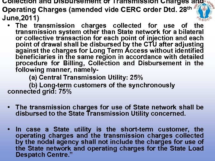 Collection and Disbursement of Transmission Charges and Operating Charges (amended vide CERC order Dtd.