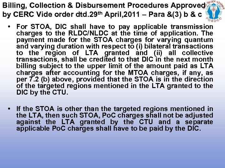 Billing, Collection & Disbursement Procedures Approved by CERC Vide order dtd. 29 th April,