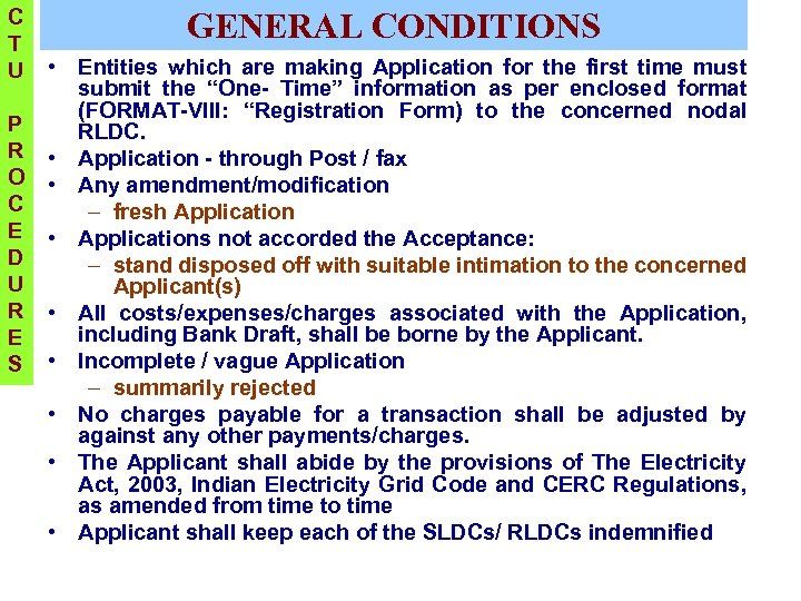 C T U GENERAL CONDITIONS • Entities which are making Application for the first