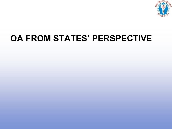 OA FROM STATES' PERSPECTIVE