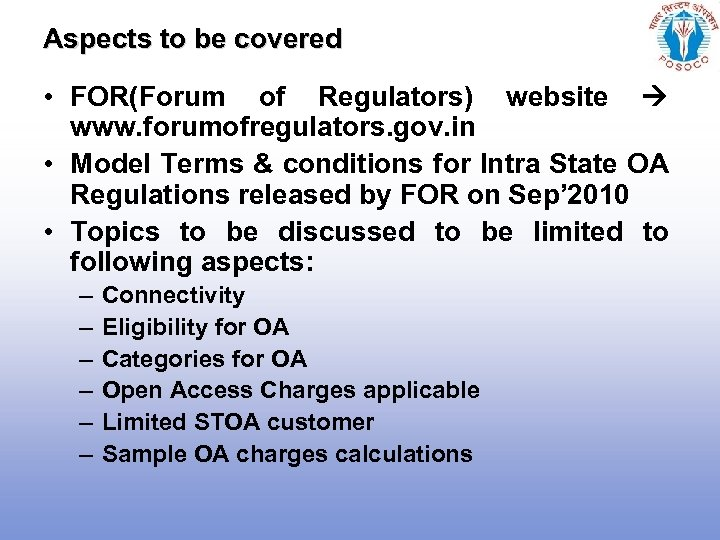 Aspects to be covered • FOR(Forum of Regulators) website www. forumofregulators. gov. in •