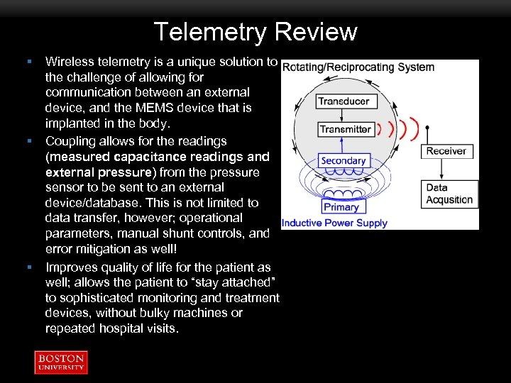 Telemetry Review § § § Wireless telemetry is a unique solution to the challenge