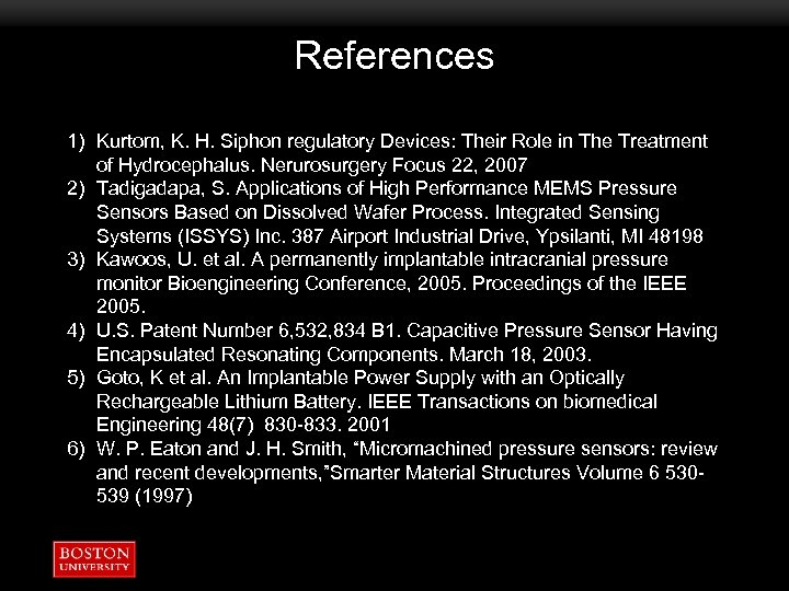 References 1) Kurtom, K. H. Siphon regulatory Devices: Their Role in The Treatment of