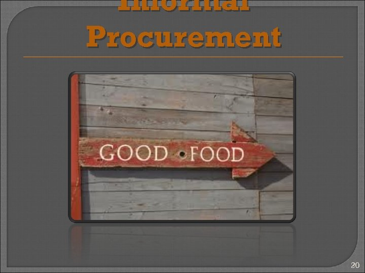 Informal Procurement 20