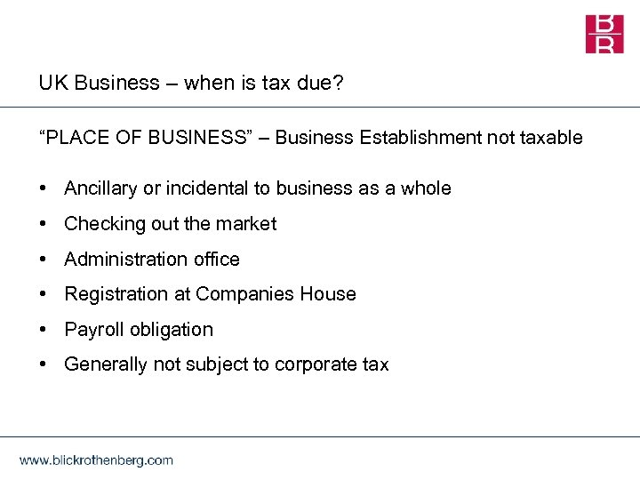 """UK Business – when is tax due? """"PLACE OF BUSINESS"""" – Business Establishment not"""