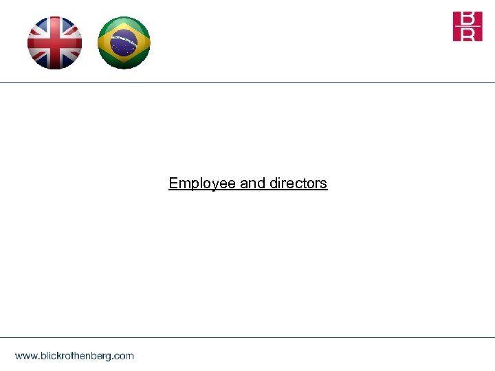 Employee and directors