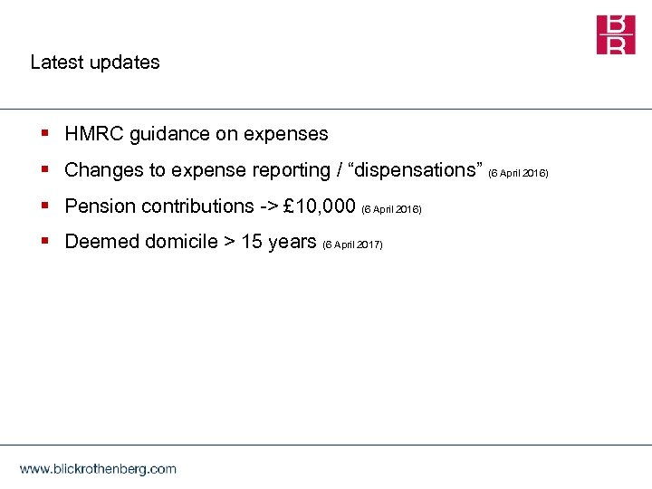 "Latest updates § HMRC guidance on expenses § Changes to expense reporting / ""dispensations"""