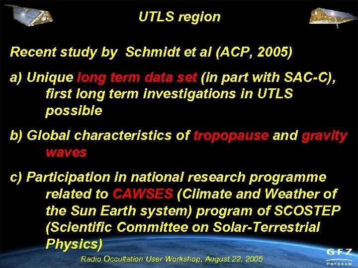 UTLS region Recent study by Schmidt et al (ACP, 2005) a) Unique long term