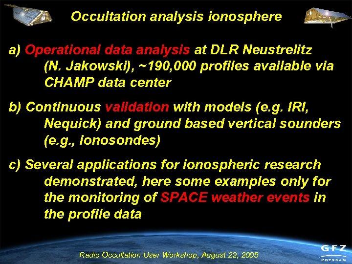 Occultation analysis ionosphere a) Operational data analysis at DLR Neustrelitz (N. Jakowski), ~190, 000