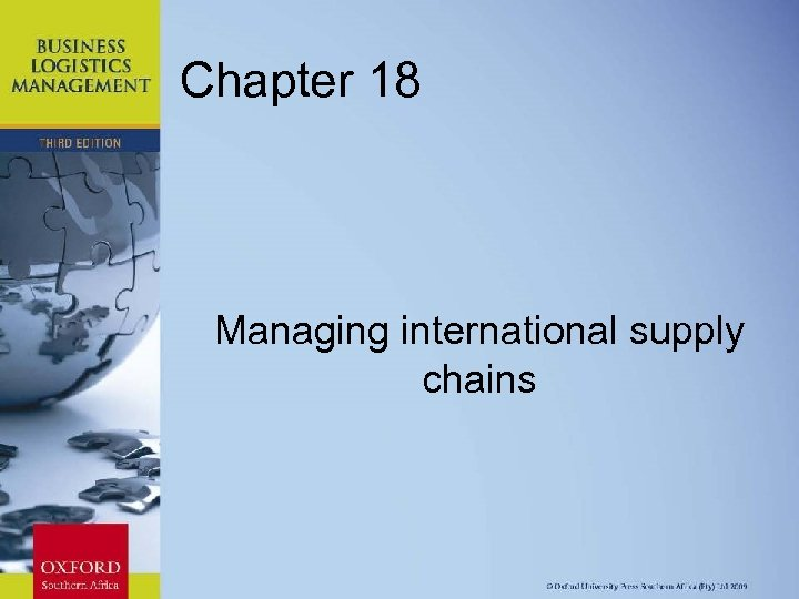 Chapter 18 Managing international supply chains Chapter 11: Strategic Leadership